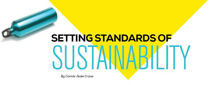 Setting Standards of Sustainability