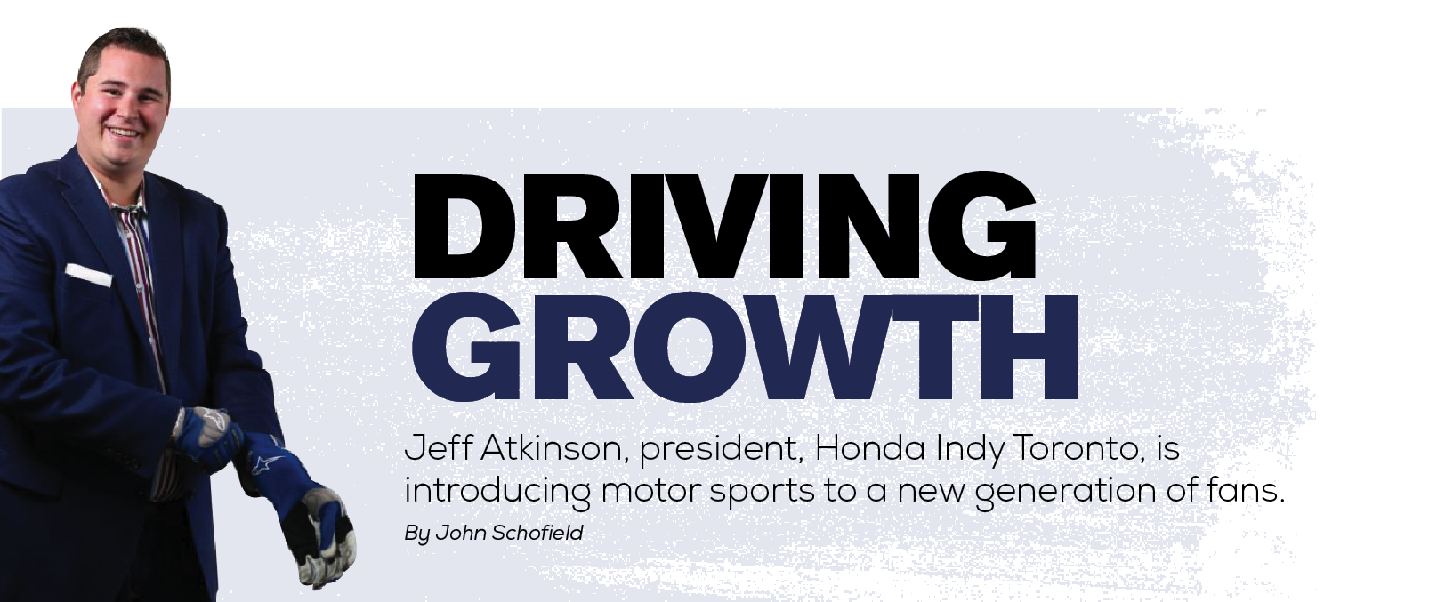 Driving Growth - Jeff Atkinson